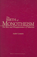 The Birth of Monotheism