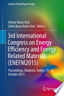 3rd International Congress on Energy Efficiency and Energy Related Materials  ENEFM2015  Book