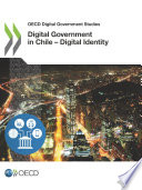 OECD Digital Government Studies Digital Government in Chile     Digital Identity