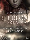 The Adventure of the Sussex Vampire Pdf