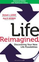 Life Reimagined Book