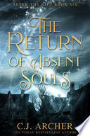 The Return of Absent Souls  After The Rift  Book 6