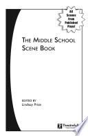 The Middle School Scene Book