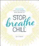 Stop. Breathe. Chill. Pdf/ePub eBook