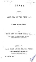 Hints for the Last Day of the Year 1843  A tract for the Sabbath