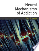 Neural Mechanisms of Addiction