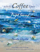 Eclectic Coffee Spots in Puget Sound