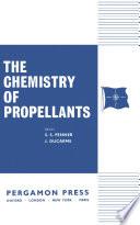 The Chemistry of Propellants