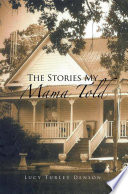 Read Online The Stories My Mama Told For Free