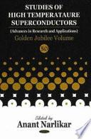 Studies Of High Temperature Superconductors Book PDF
