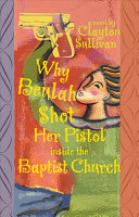 Why Beulah Shot Her Pistol Inside the Baptist Church