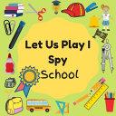 Let Us Play I Spy School
