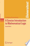A Concise Introduction to Mathematical Logic Book