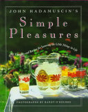 John Hadamuscin's Simple Pleasures