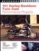 101 Harley Davidson Twin Cam Performance Projects