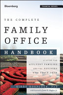 The Complete Family Office Handbook
