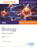 AQA AS A Level Year 1 Biology Student Guide  Topics 1 and 2