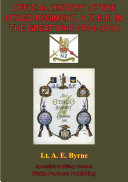 Official History Of The Otago Regiment In The Great War 1914-1918 [Illustrated Edition] Pdf/ePub eBook