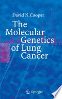The Molecular Genetics Of Lung Cancer Book PDF