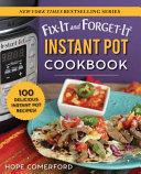 Fix It and Forget It Instant Pot Cookbook