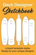 Deck Designer Sketchbook