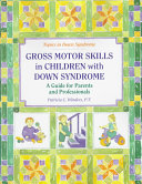 Gross Motor Skills in Children with Down Syndrome Book