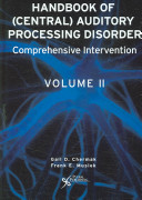 Handbook of (central) Auditory Processing Disorder: Comprehensive intervention