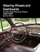 Steering Wheels and Dashboards 1939 1949 Chrysler Corporation