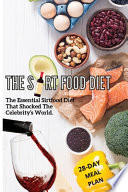 The Sirtfood Diet: The Essential Sirtfood Diet That Shocked The Celebrity's World. The Revolutionary Plan To Activate Your Skinny Gene To