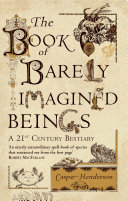 The Book of Barely Imagined Beings Pdf/ePub eBook