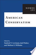 American Conservatism  : NOMOS LVI