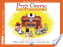 Alfred s Basic Piano Prep Course  Lesson Book A Book