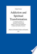 Addiction and Spiritual Transformation