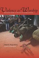 Violence as Worship