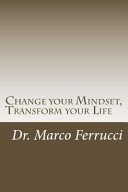 Change Your Mindset  Transform Your Life