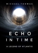 Echo In Time: A Legend of Atlantis ebook