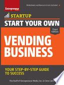 Start Your Own Vending Business 3 E Book