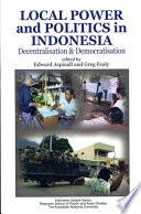 Local Power Politics In Indonesia