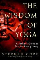 The Wisdom of Yoga