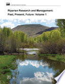 Riparian Research and Management  Past  Present  Future  Volume 1