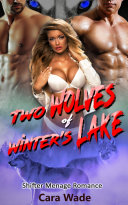 Two Wolves of Winter's Lake