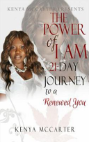 The Power of I Am a 21 Day Journey to a Renewed You