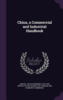 China  a Commercial and Industrial Handbook