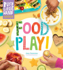 Pdf Busy Little Hands: Food Play!