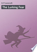 Read Online The Lurking Fear For Free