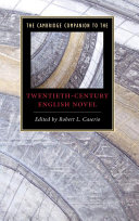The Cambridge Companion to the Twentieth-Century English Novel