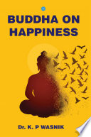 BUDDHA ON HAPPINESS