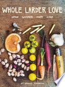 Whole Larder Love Book