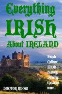 Everything Irish About Ireland