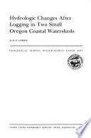 Hydrologic Changes After Logging in Two Small Oregon Coastal Watersheds